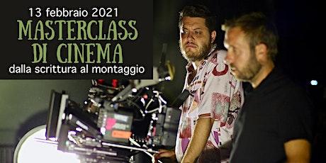 Masterclass di Cinema: dalla scrittura al montaggio biglietti