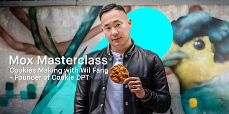 Mox Masterclass: Cookie Baking Masterclass by Wil Fang (Virtual) tickets