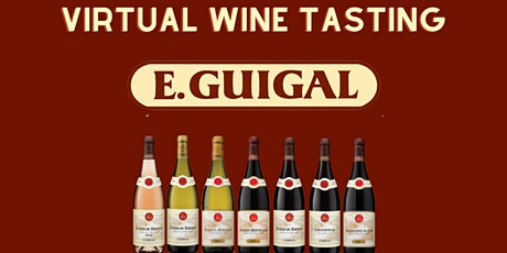 Virtual Winery Spotlight: E. Guigal tickets