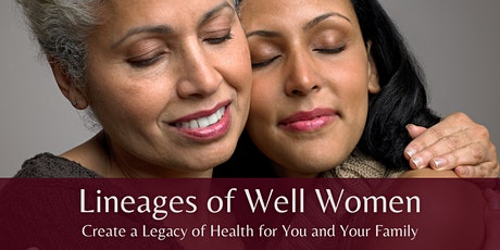 Lineages of Well Women tickets