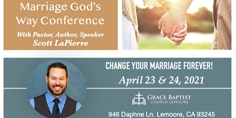 Marriage God's Way Conference  at Grace Baptist Church Lemoore tickets