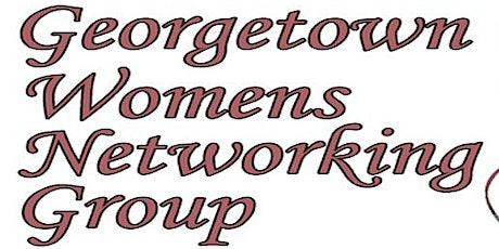 Georgetown Women's Networking Luncheon tickets