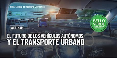 Sello verde: El futuro de los vehículos autónomos y el transporte urbano boletos