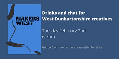 Makers West -  February Drinks & Chat! tickets