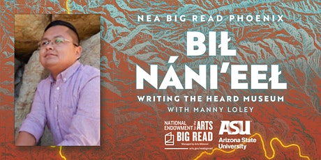 NEA Big Read Phoenix: Bił Náni'eeł with Manny Loley and the Heard Museum tickets