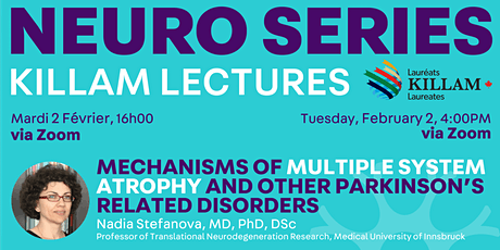 Killam Seminar Series:Mechanisms of Multiple System Atrophy and Parkinson's tickets