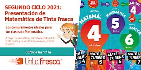 SEGUNDO CICLO 2021: Presentación y acceso a Matemática de Tinta fresca. entradas