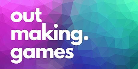 Out Making Games - International Women's Day - Queer Women in Games tickets