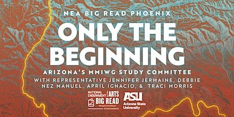 NEA Big Read Phoenix: Arizona's MMIWG Study Committee tickets