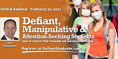 Defiant Students Virtual Seminar - Feb. 22, 2021 tickets