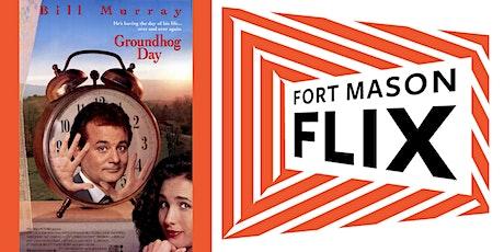 FORT MASON FLIX: Groundhog Day tickets