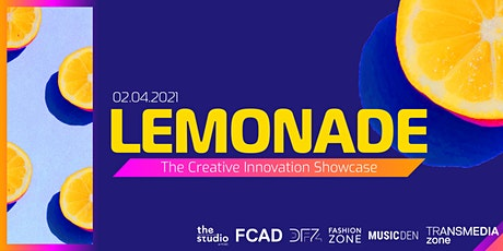 Lemonade: A Showcase of Creative Innovation in a Time of Crisis tickets
