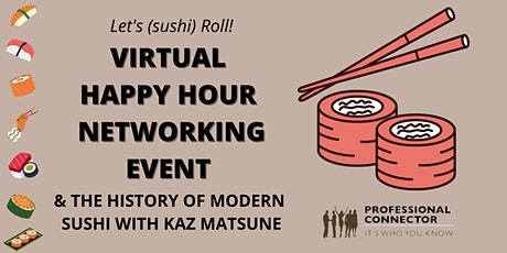Let's (sushi) Roll: Virtual Happy Hour Mixer | February 18, 2021 tickets