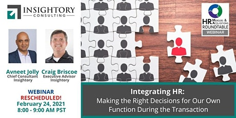 RESCHEDULED Integrating HR: Making the Right Decisions for our Own Function tickets