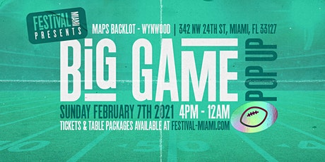 Festival Miami - Big Game Pop Up & Watch Party tickets