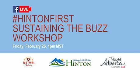 #HintonFirst Online Workshop - Sustaining the buzz tickets