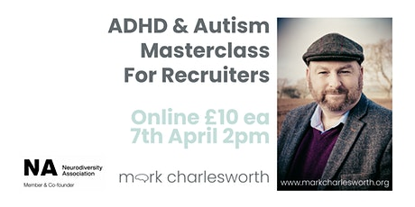 ADHD & Autism Masterclass For Recruiters (Online) tickets