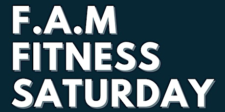 F.A.M. Fitness Saturday (family And Movement) tickets
