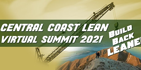 Central Coast Lean Virtual Summit 2021: BUILD BACK LEANER tickets