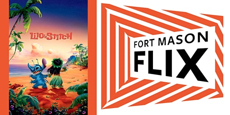 FORT MASON FLIX: Lilo & Stitch tickets