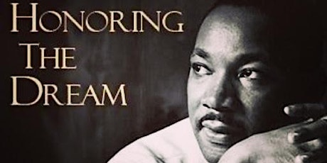 Honoring The Dream of Dr. King tickets