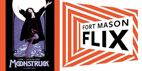 FORT MASON FLIX: Moonstruck tickets
