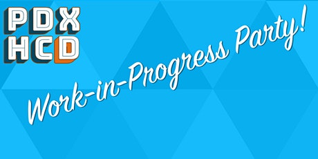 HCD Work-in-Progress Party tickets