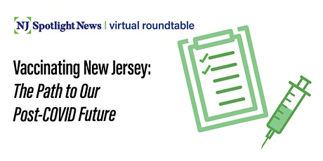 Vaccinating New Jersey: The Path to Our Post-COVID Future tickets