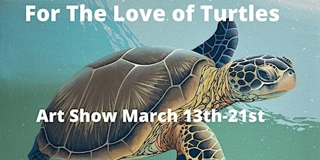 For The Love of Turtles Art Show tickets
