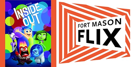 FORT MASON FLIX: Inside Out tickets