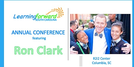 Learning Forward SC Spring Conference featuring  Ron Clark tickets