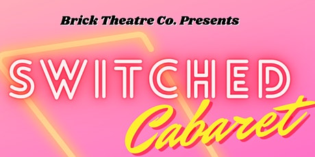 Switched Cabaret tickets