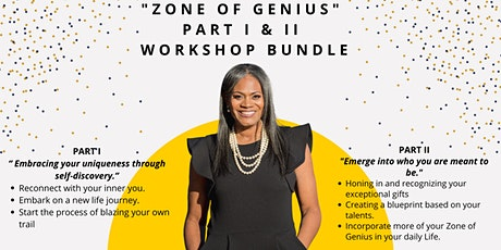 BUNDLE: Zone of Genius Part I & II Workshop (Feb 6th & Feb 27th) tickets