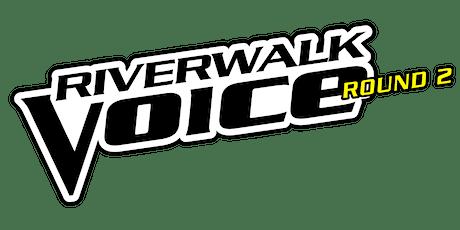 The Riverwalk Voice II tickets