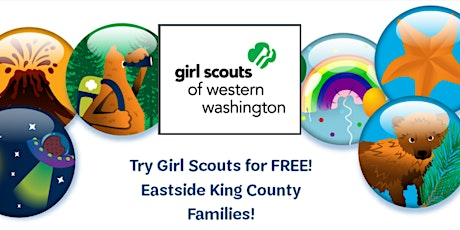 Eastside  King County - Try Girl Scouts for FREE in Western Washington! tickets