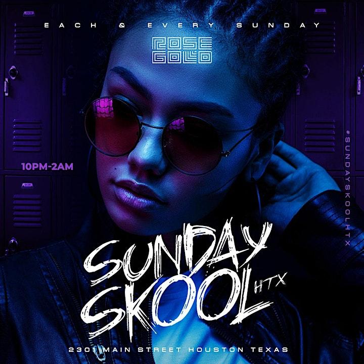 Sunday Skool @ ROSE GOLD - RSVP NOW! FREE ENTRY image