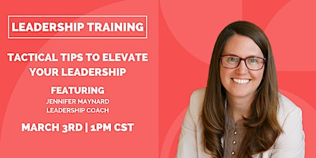 Leadership Training: Tactical Tips to Elevate Your Leadership tickets