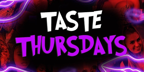 All New Taste Thursdays at The Velvet Room - FREE ENTRY w/ RSVP NOW!! tickets