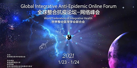 Global Integrative Medicine & Anti-Epidemic Forum tickets