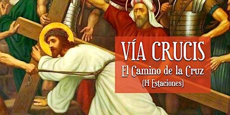Rosario de Nuestra Señora de los Dolores y Vía Crucis tickets