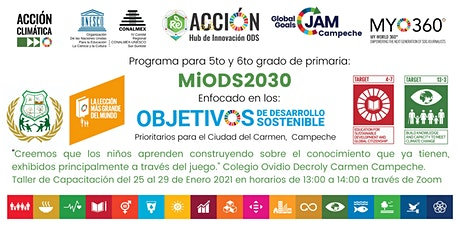 Mini Global Goals Jam Programa Mi ODS 2030 Capítulo Campeche entradas