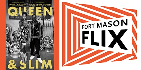 FORT MASON FLIX: Queen & Slim tickets