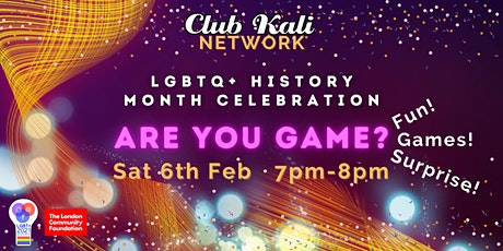 Are you Game? LGBT History Month Celebration tickets