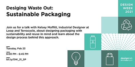 Designing Waste Out: Sustainable Packaging tickets