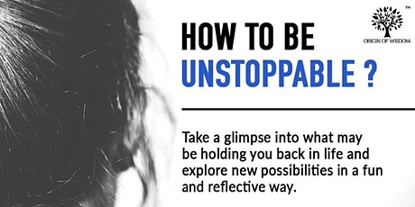 ONLINE FREE - How To Be Unstoppable (SEEDS Masterclass - January 26, 2021) tickets