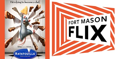 FORT MASON FLIX: Ratatouille tickets