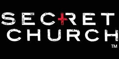 Secret Church 21 tickets