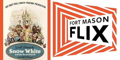 FORT MASON FLIX: Snow White & the Seven Dwarves tickets
