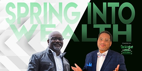 Spring Into Wealth with Dr. Boyce Watkins and Aaron Owens tickets