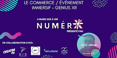 Le commerce / événement  immersif – Genius XR billets